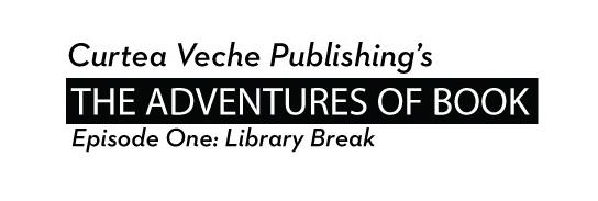 Tne Adventures of BOOK – Episode One: Library Break