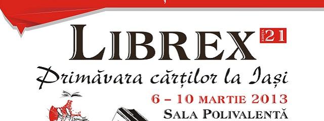 Târgul Internaţional de Carte LIBREX de la Iaşi, ediţia a XXI-a
