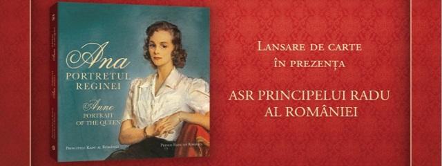 """""""Ana. Portretul Reginei"""" de ASR Principele Radu, lansare de carte regală în cadrul Librex Iaşi"""