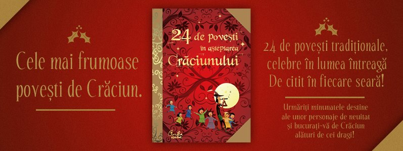 24 de poveşti în aşteptarea Crăciunului la Curtea Veche Publishing