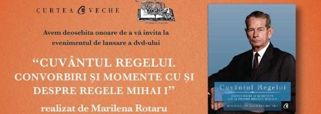 """DVD-ul """"Cuvântul Regelui"""", lansare la Alba Iulia"""