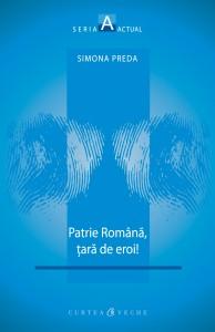 Patrie Romana_tara de eroi