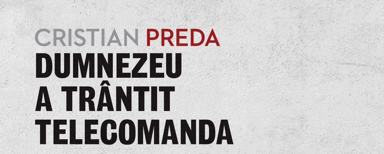 Cristian Preda, dublă lansare de carte la Librăria Humanitas Cișmigiu