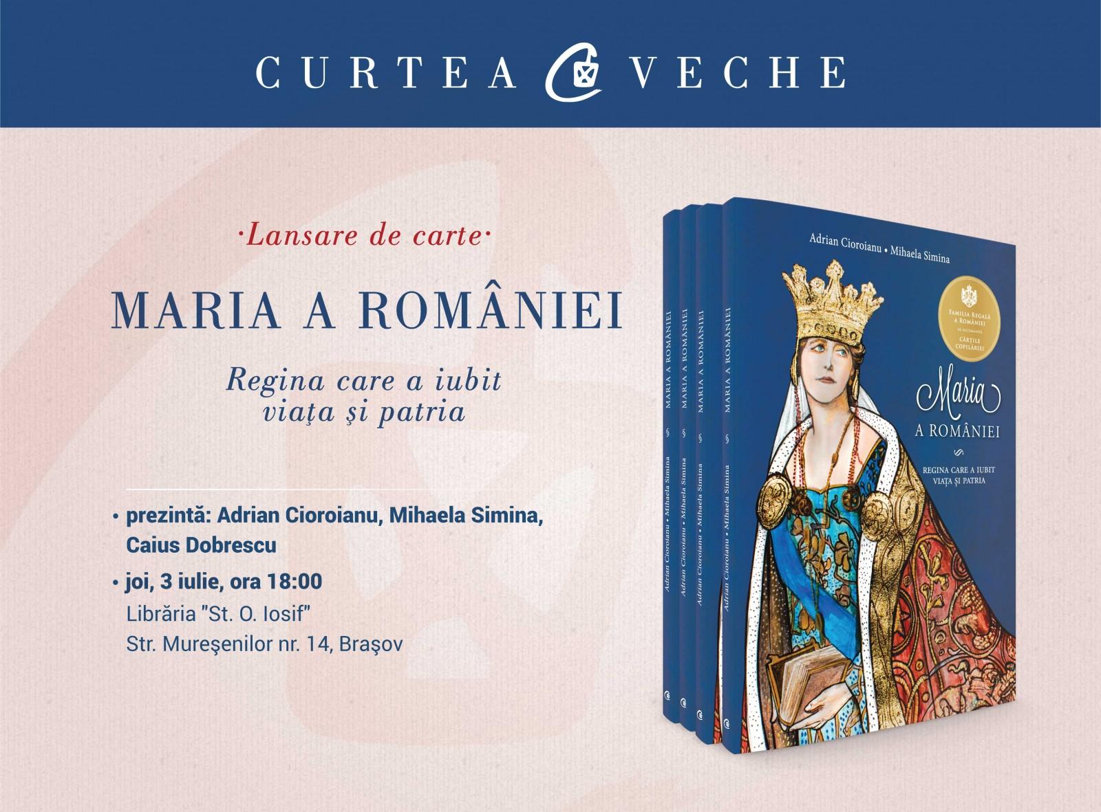 """""""Maria a României. Regina care a iubit viaţa şi patria"""",  lansare de carte în Brașov"""