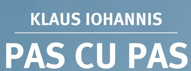 """Volumul """"Pas cu pas"""" de Klaus Iohannis, tradus și în Bulgaria"""