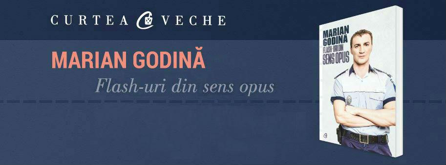 """""""Flash-uri din sens opus"""" la Craiova. Polițistul Marian Godină, sesiune de autografe duminică la Gaudeamus"""