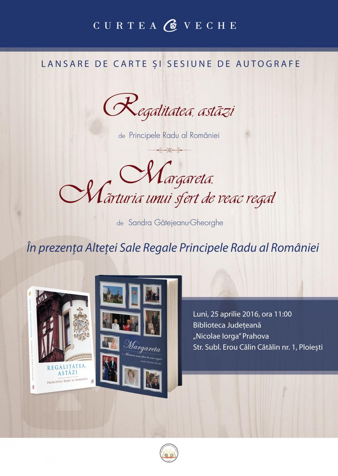 Prezentare de carte regală în prezența  ASR Principele Radu al României la Ploiești