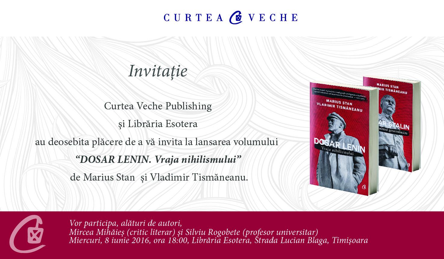 """Vladimir Tismăneanu și Marius Stan lansează în Timișoara  pe 8 iunie volumul """"Dosar Lenin. Vraja nihilismului"""""""