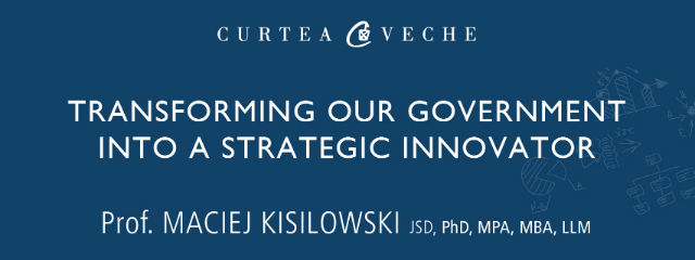 Maciej Kisilowski în conferință la Cluj-Napoca: Transforming Our Government into a Strategic Innovator