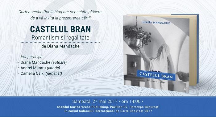 """Lansarea cărții """"Castelul Bran"""" de Diana Mandache la Bookfest 2017"""