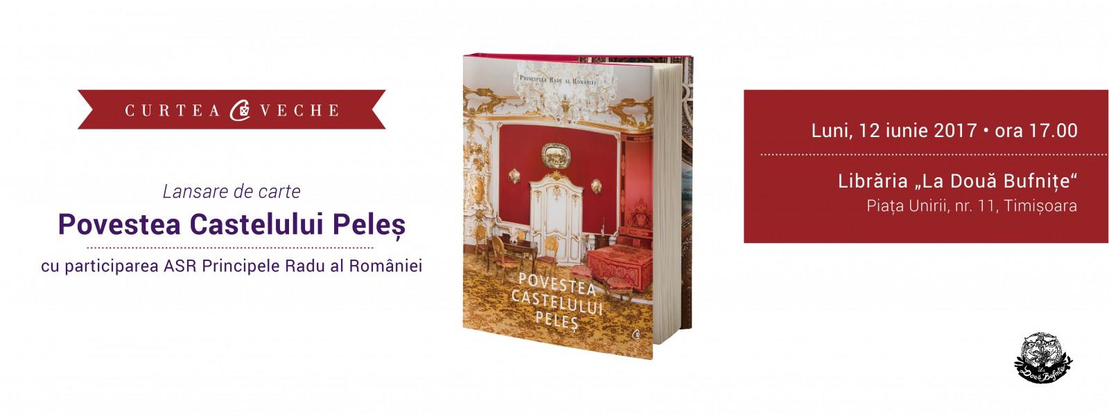"""ASR Principele Radu al României lansează pe 12 iunie la Timișoara  """"Povestea Castelului Peleş"""""""