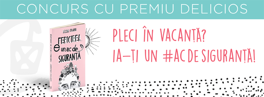 CONCURS: Pleci în vacanță, ia-ți un #acdesiguranță!