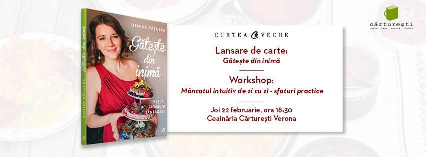 Despre mâncatul intuitiv cu Denisa Rățulea:  workshop gratuit și lansare de carte