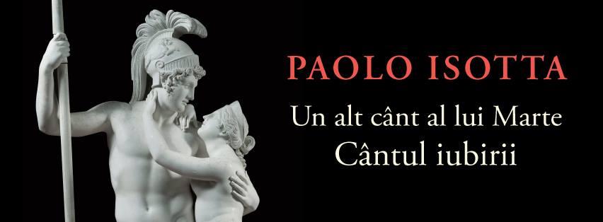 """Paolo Isotta – """"Un alt cânt al lui Marte. Cântul iubirii"""""""