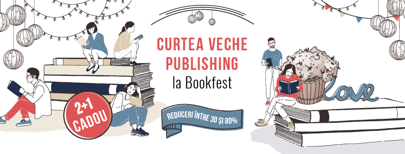 Programul Curtea Veche Publishing la Bookfest 2018