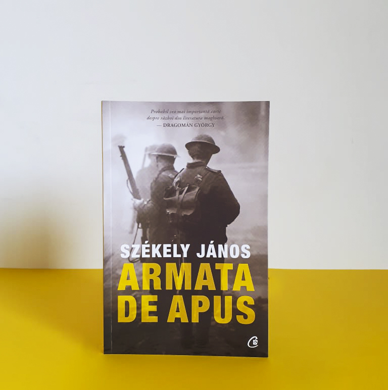 """Ce ați fi făcut dacă ați fi fost în locul lui? – """"Armata de apus"""" de Székely János, lansare de carte cu spectacol-lectură"""