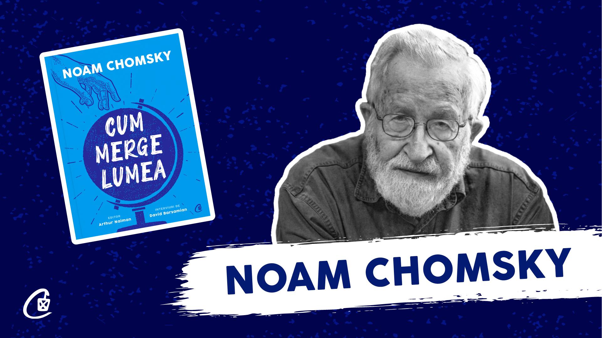 """Noam Chomsky într-un eveniment online unic în România: lansarea cărții """"Cum merge lumea"""""""