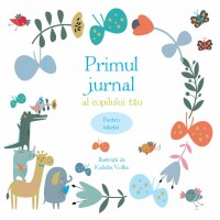 Primul jurnal al copilului tău. Pentru băieței