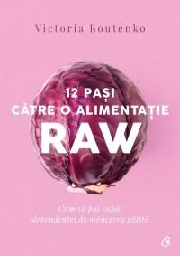 12 pași către o alimentație raw
