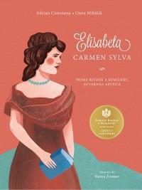 Elisabeta - Carmen Sylva