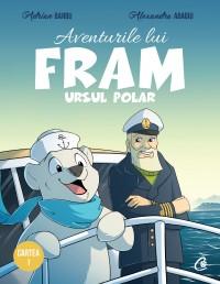 Aventurile lui Fram, ursul polar. Cartea I