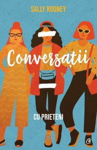 Conversații cu prieteni