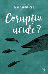 Corupția ucide?