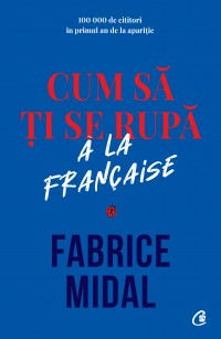 Cum să ți se rupă à la française
