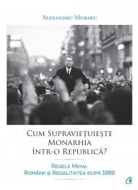 Cum supraviețuiește monarhia într-o republică?