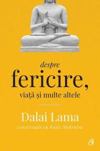 Dalai Lama: Despre fericire, viață și multe altele