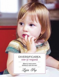 Diversificarea raw și vegană