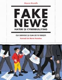 Fake news, hateri și cyberbullying