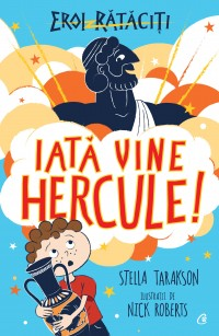 Iată vine Hercule!