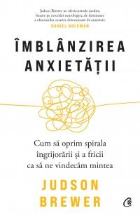 Îmblânzirea anxietății