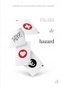 Păcălit de hazard