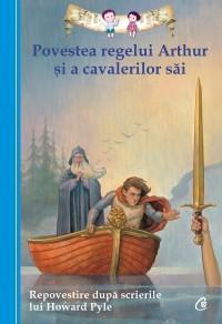 Povestea regelui Arthur şi a cavalerilor săi