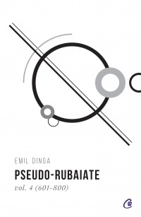 Pseudo-rubaiate Vol. 4 (601 - 800)