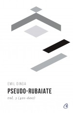 Pseudo-rubaiate Vol. 3 (401-600)