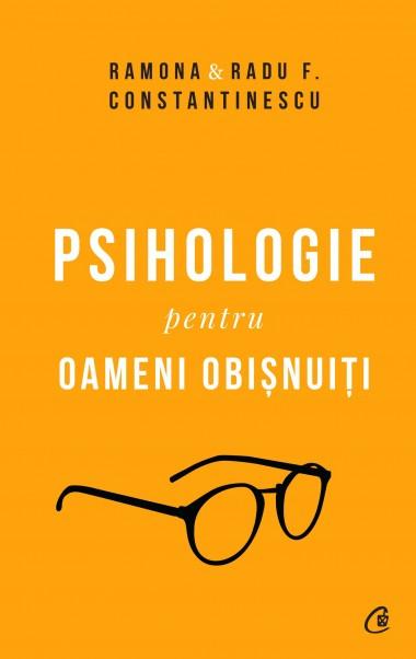Psihologie pentru oameni obișnuiți. Ediție de colecție