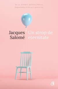 Un strop de eternitate