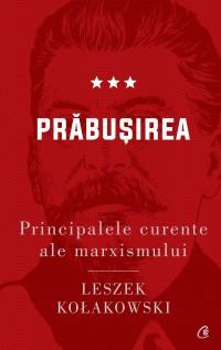Principalele curente ale marxismului. Prăbușirea