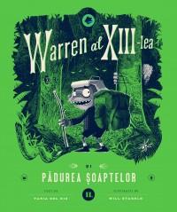 Warren al XIII-lea și Pădurea Șoaptelor