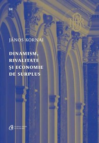 Dinamism, rivalitate și economie de surplus