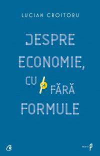 Despre economie, cu și fără formule