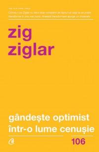 Gândește optimist într-o lume cenușie