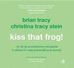 Kiss That Frog! (AUDIOBOOK)